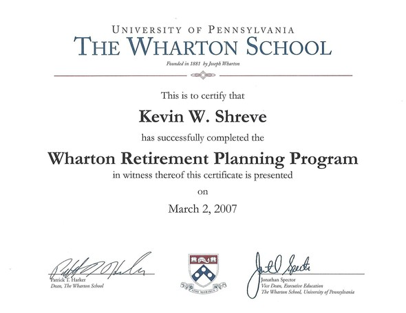 Wharton Retirement Planning Program Certificate, Kevin Shreve Wharton Certificate, Retirement Certificate
